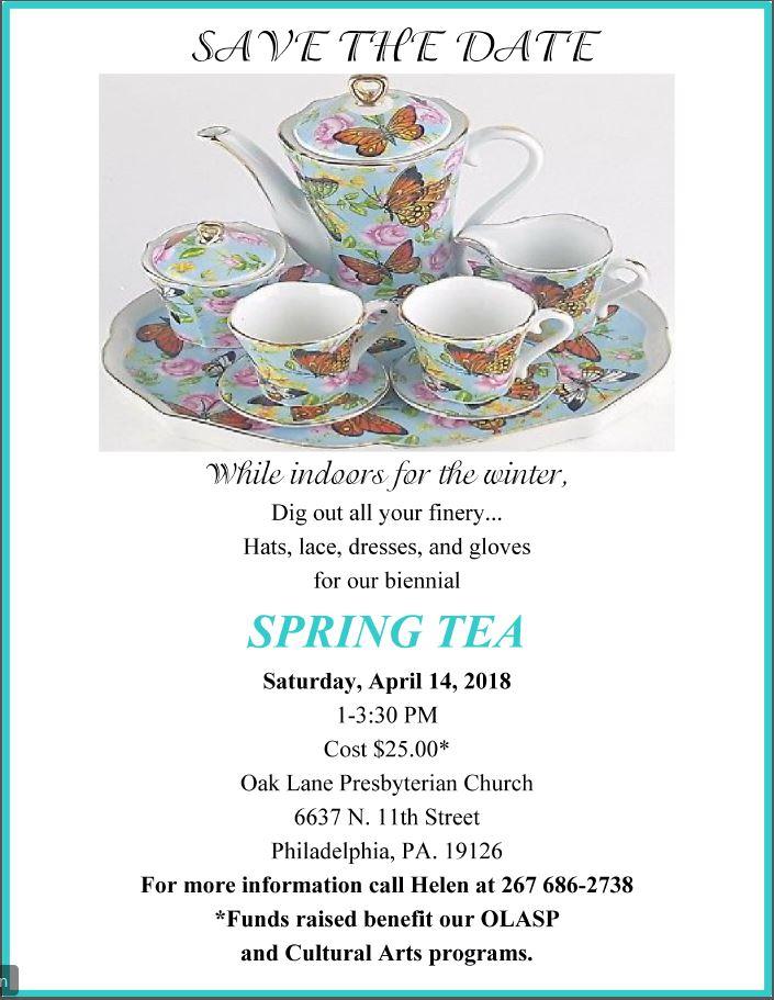 Spring Tea Save The Date April 14 2018 The Oak Lane Presbyterian Church